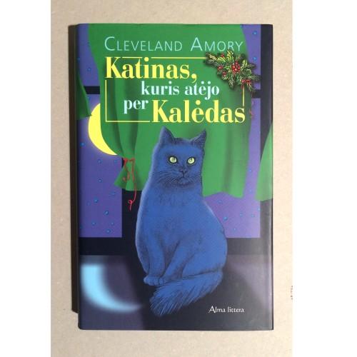 Cleveland Amory - Katinas, kuris atėjo per Kalėdas