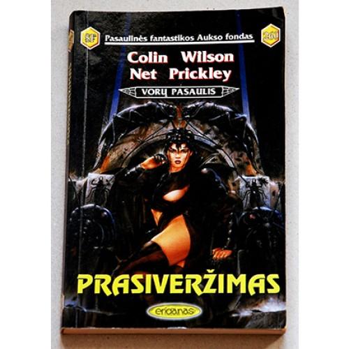 Colin Wilson, Net Prickley - Prasiveržimas