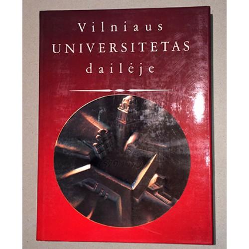 Dalia Ramonienė, Nijolė Tumėnienė - Vilniaus universitetas dailėje