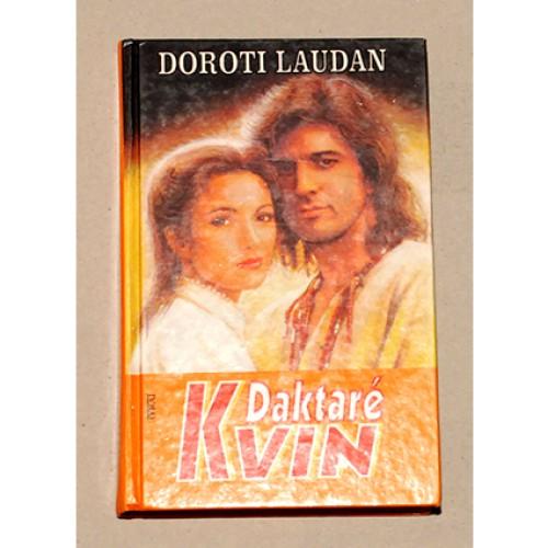 Doroti Laudan - Daktarė Kvin