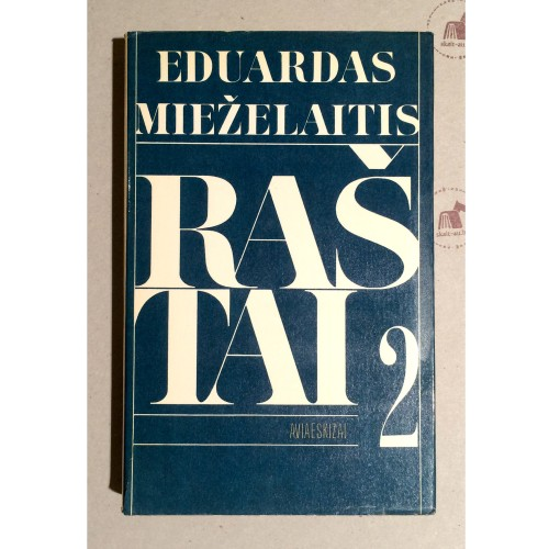 Eduardas Mieželaitis - Raštai. Aviaeskizai II tomas