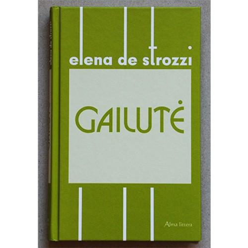 Elena de Strozzi - Gailutė