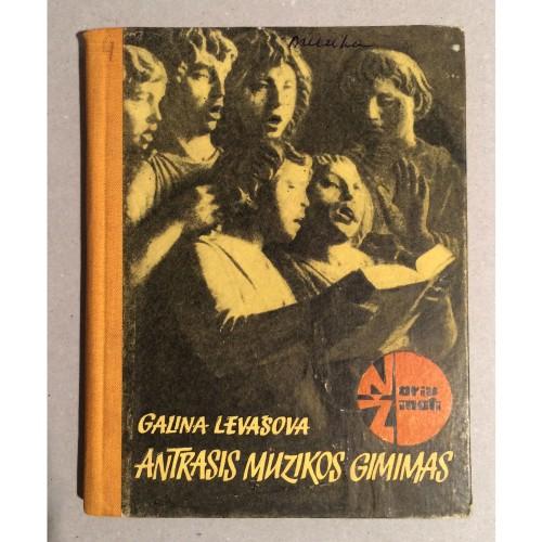 Galina Levašova - Antrasis muzikos gimimas