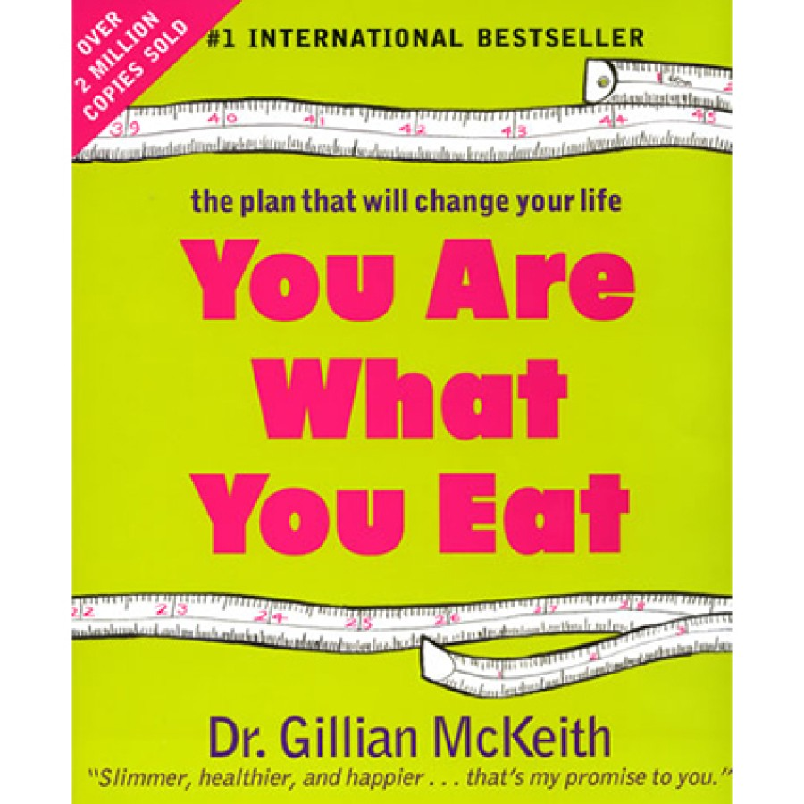 Gillian McKeith - You are what you eat: this plan will change your life