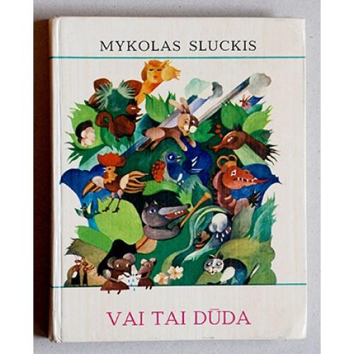 Mykolas Sluckis - Vai tai dūda