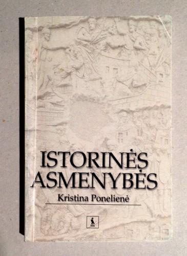 Ponelienė Kristina - Istorinės asmenybės