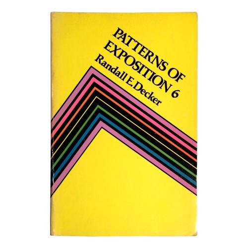 Randall E. Decker - Patterns of Exposition 6