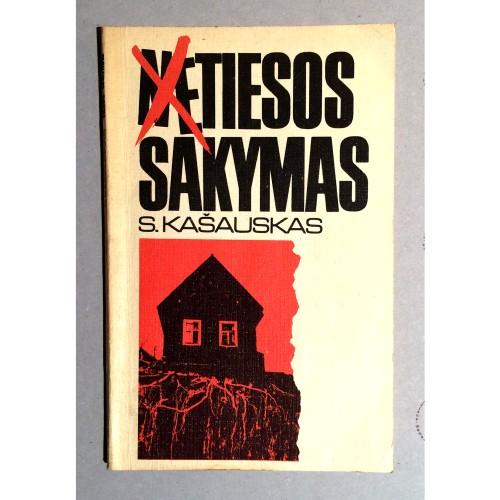 S. Kašauskas - Netiesos sakymas