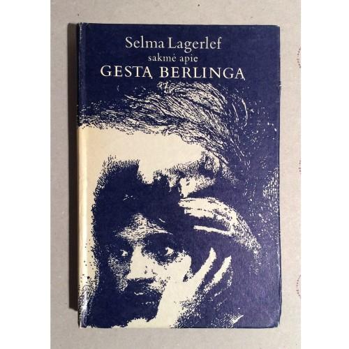 Selma Lagerlöf - Sakmė apie Gestą Berlingą