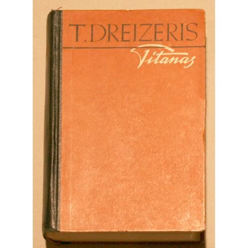 Teodoras Dreizeris - Titanas