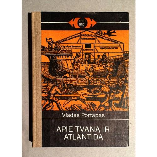 Vladas Portapas - Apie tvaną ir Atlantidą